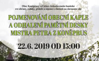 Pojmenování obecní kaple a odhalení pamětní desky Mistra Petra z Koněprus